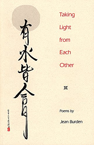 Taking Light from Each Other (Contemporary Poetry Series): Jean P. Burden