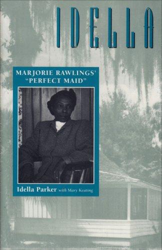9780813011431: Idella: Marjorie Rawlings' Perfect Maid