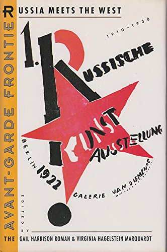 The Avant-garde Frontier: Russia Meets the West, 1910-30 (Hardback)