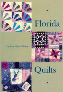 9780813011639: Florida Quilts
