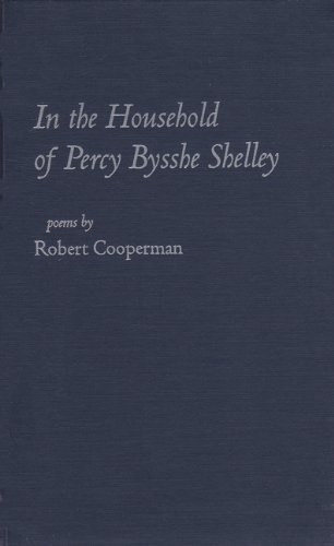 In the Household of Percy Bysshe Shelley: Cooperman, Robert