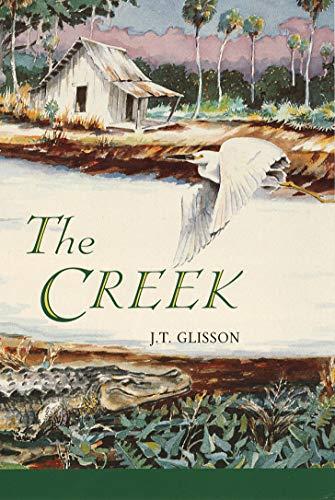The Creek: Glisson, J. T.