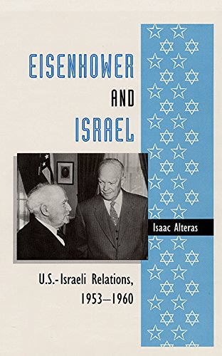 EISENHOWER AND ISREAL: Alteras, Isaac