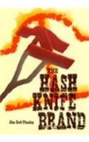 9780813012100: The Hash Knife Brand