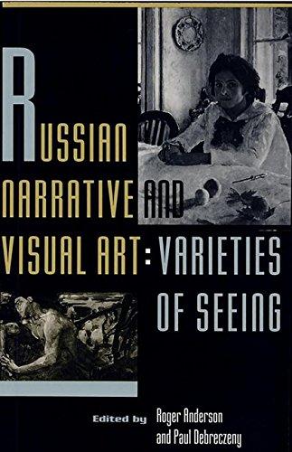 Russian Narrative and Visual Art: Varieties of Seeing (Hardback)