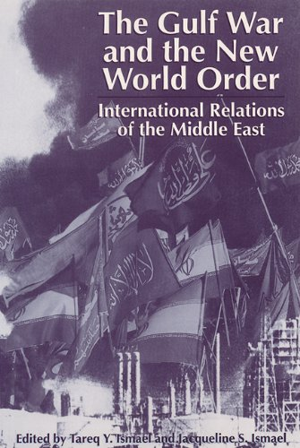 9780813012643: The Gulf War and the New World Order: International Relations of the Middle East