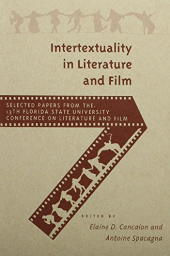 9780813012872: Intertextuality in Literature and Film: Conference on Literature and Film: 13th (FLORIDA STATE UNIVERSITY CONFERENCE ON LITERATURE AND FILM//SELECTED PAPERS)