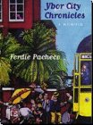 Ybor City Chronicles: A Memoir: Pacheco, Ferdie
