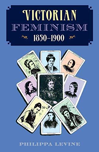 9780813013213: Victorian Feminism, 1850-1900