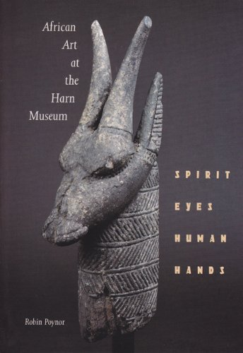 African Art at the Harn Museum: Spirit Eyes Human Hands