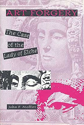 9780813013305: Art Forgery: The Case of the Lady of Elche