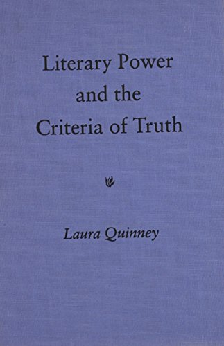 Literary Power and the Criteria of Truth: Laura Quinney