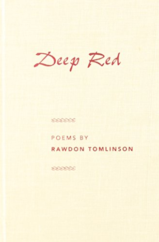 Deep Red (Contemporary Poetry Series): Rawdon E. Tomlinson