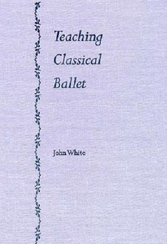 9780813013947: Teaching Classical Ballet
