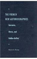 9780813013978: The French New Autobiographies: Sarraute, Duras, and Robbe-Grillet (Crosscurrents)