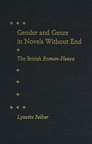 9780813014029: Gender and Genre in Novels Without End: The British Roman-Fleuve
