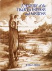 A History of the Timucua Indians and Missions (Florida Museum of Natural History: Ripley P. Bullen ...