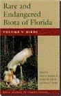 9780813014487: Rare and Endangered Biota of Florida: Vol. V. Birds: Birds v. 5 (Rare & Endangered Biota of Florida)