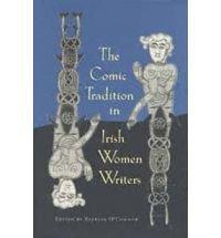9780813014579: The Comic Tradition in Irish Women Writers
