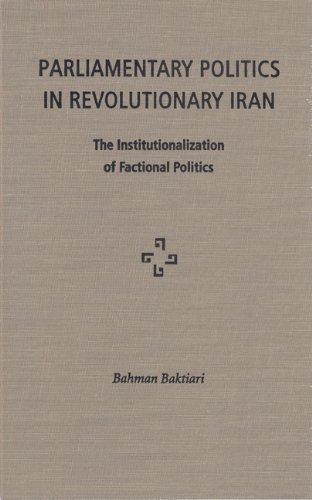 9780813014616: Parliamentary Politics in Revolutionary Iran