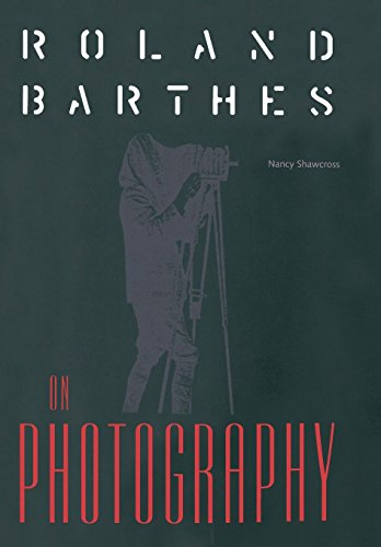 9780813014692: Roland Barthes on Photography (Crosscurrents: Comparative Studies in European Literature & Philosophy)