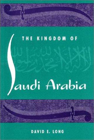 9780813014739: The Kingdom of Saudi Arabia