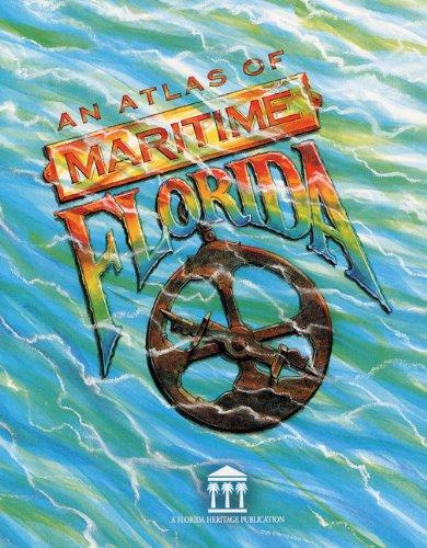 9780813015125: Atlas of Maritime Florida (Florida Heritage)