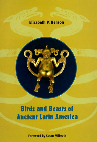 9780813015187: Birds and Beasts of Ancient Latin America