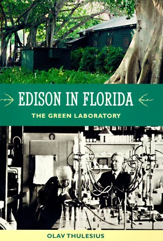9780813015217: Edison in Florida: The Green Laboratory