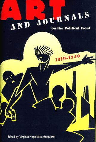 9780813015354: Art and Journals on the Political Front, 1910-1940