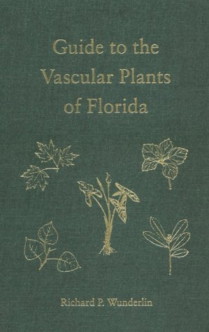 9780813015569: A Guide to the Vascular Plants of Florida