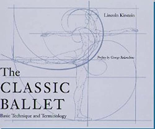 9780813016177: The Classic Ballet: Basic Technique and Terminology