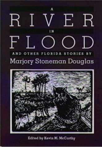 9780813016238: A River in Flood and Other Florida Stories (Florida Sand Dollar Books)
