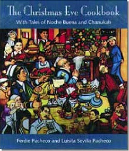 9780813016245: The Christmas Eve Cookbook: With Tales of Nochebuena and Chanukah