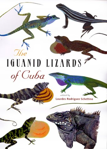 The Iguanid Lizards of Cuba (Hardback)