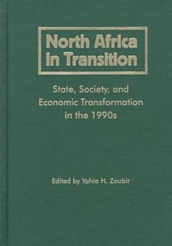 9780813016559: North Africa in Transition: State, Society, and Economic Transformation in the 1990s