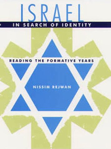 Israel in Search of Identity: Reading the Formative Years: Nissim Rejwan