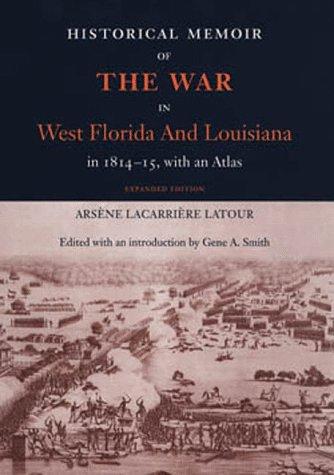 9780813016757: Historical Memoir of the War in West Florida