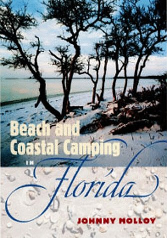9780813016825: Beach and Coastal Camping in Florida