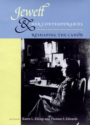 Jewett and Her Contemporaries: Reshaping the Canon: University Press of Florida