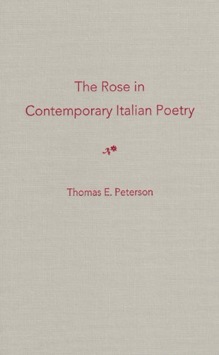 9780813017518: The Rose in Contemporary Italian Poetry