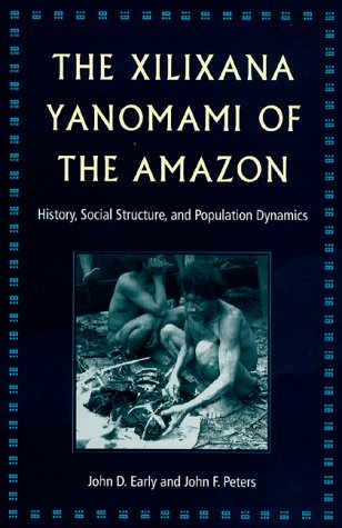 9780813017624: The Xilixana Yanomami of the Amazon: History, Social Structure, and Population Dynamics