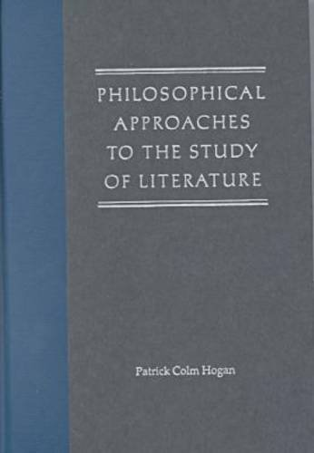9780813017648: Philosophical Approaches to the Study of Literature