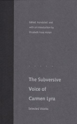 9780813017679: The Subversive Voice of Carmen Lyra: Selected Works