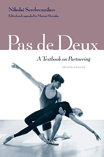 9780813017686: Pas de Deux: A Textbook on Partnering