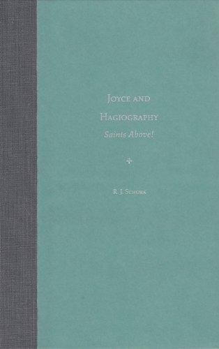 9780813017808: Joyce and Hagiography: Saints Above! (Florida James Joyce)