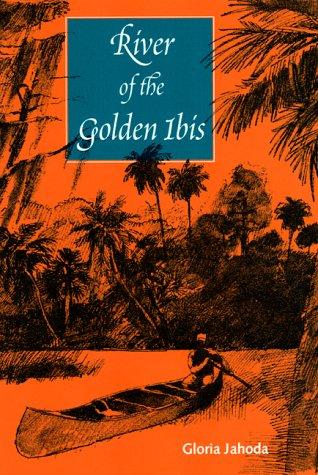 River of the Golden Ibis (Florida Sand: Jahoda, Gloria