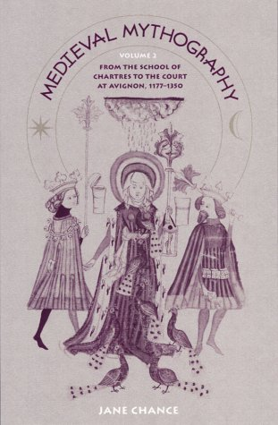 Medieval Mythography: From the School of Chartres to the Court at Avignon, 1177-1350 v. 2 (Hardback...