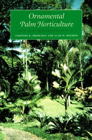 9780813018041: Ornamental Palm Horticulture