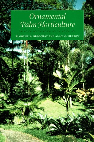 9780813018041: Ornamental Palm Horticulture